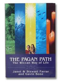 The Pagan Path: The Wiccan Way of Life