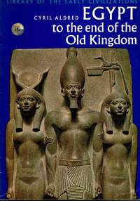 image of Egypt to the end of the Old Kingdom
