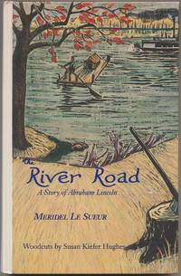 River Road: A Story of Abraham Lincoln