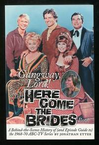 Gangway, Lord! (The) Here Come the Brides Book