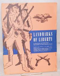 image of Landmarks of liberty a portfolio of historical episodes in text and art form. Created by and published in The Laborer, official publication of the International Hod Carriers..
