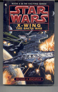The Bacta War (Star Wars Ser., Bk. 4)