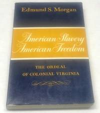 image of American Slavery/American Freedom: The Ordeal of Colonial Virginia