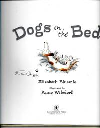 Dogs on the Bed by  Elizabeth Bluemle - Signed First Edition - 2008 - from Warwick Books and Biblio.com