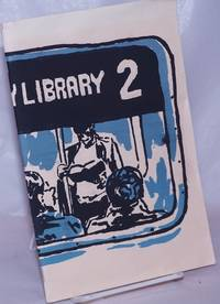 The Borough is My Library: A Metropolitan Library Wokers Zine. Issue #2