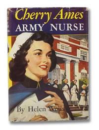 Cherry Ames, Army Nurse (The Cherry Ames Nursing Stories Series Book 3)