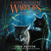 image of Warriors: A Vision of Shadows #2: Thunder and Shadow (Warriors: A Vision of Shadows Series, book 2)