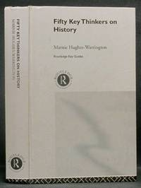 image of Fifty Key Thinkers on History: Routledge Key Guides
