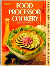 Food Processor Cookery by  Susan Brown Draudt - Paperback - Presumed First Edition - 1981 - from KEENER BOOKS (Member IOBA) and Biblio.com