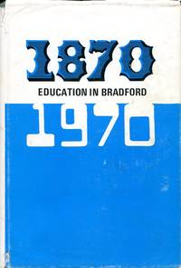 image of Education in Bradford Since 1870