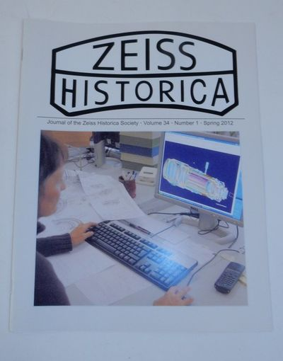 Austin, TX: Zeiss Historica Society, 2012. First Edition. Wraps. Near Fine. First Edition. 24 pages....