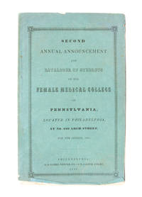 Second Annual Announcement and Catalogue of Students of the Female Medical College of...