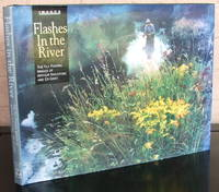 image of Flashes in the River: The Flyfishing Images of Arthur Shilstone and Ed Gray {Signed}