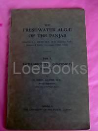 THE FRESHWATER ALGAE OF THE PANJAB Part. I. Bacillariophyta (Diatomeae) with 6 Plates