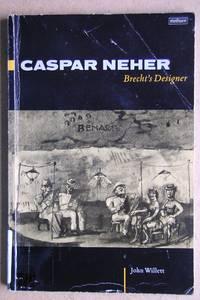 Caspar Neher: Brecht's Designer.