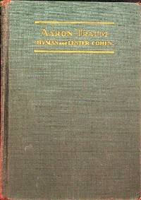 Aaron Traum by  Hyman and Lester Cohen - Hardcover - 1930-01-01 - from Epilonian Books (SKU: 20200713003)