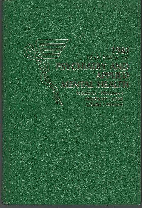 YEAR BOOK OF PSYCHIATRY AND APPLIED MENTAL HEALTH 1981, Freedman, Daniel editor