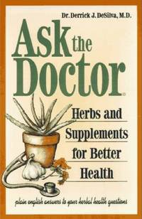 Ask the Doctor: Herbs & Supplements for Better Health