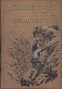 STRANGE TALES OF PERIL AND ADVENTURE ..