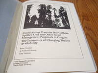 Conservation Plans for the Northern Spotted Owl and Other Forest Management Proposals in Oregon: The Economics of Changing Timber Availability