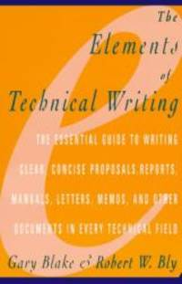Elements of Technical Writing by Gary Blake - 2000-05-06
