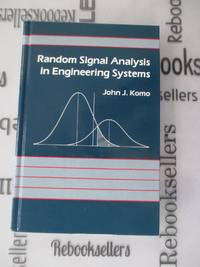 Random Signal Analysis in Engineering Systems