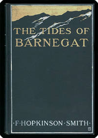 The tides of Barnegat. by  Francis Hopkinson Smith - First Edition - 1906 - from Philadelphia Rare Books & Manuscripts Co., LLC (PRB&M)  and Biblio.com