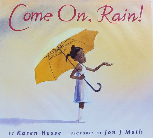 come on rain by karen hesse 1999