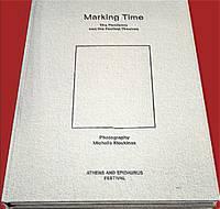MARKING TIME by Michalis Kloukinas (phot.) - Hardcover - 2020 - from DEMETRIUS SIATRAS (SKU: 10995)