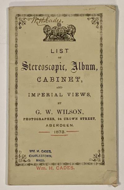 LIST Of STEREOSCOPIC, ALBUM, CABINET...