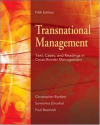 Transnational Management: Text, Cases & Readings in Cross-Border Management: Text, Cases and Readings in Cross-border Management by Beamish, Paul W