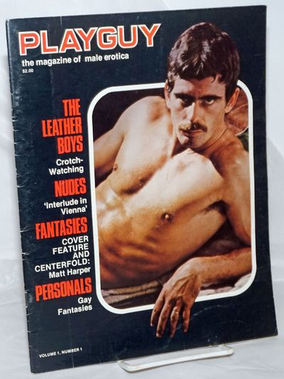 New York: Playguy Magazine, 1976. Magazine. 48p., includes covers, 8.5x11 inches, explicit stories, ...