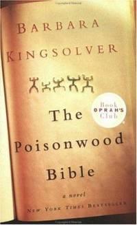 The Poisonwood Bible by Barbara Kingsolver - 1999