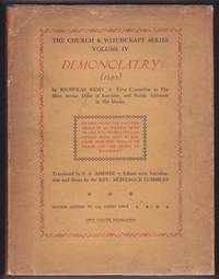 Demonolatry (1595) : The Church & Witchcraft Series Volume IV