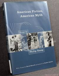 image of American Fiction, American Myth: Essays by Philip Young