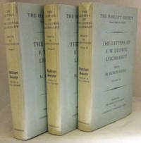 The Letters of F.W. Ludwig Leichhardt [3 volumes]