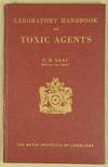 Laboratory Handbook of Toxic Agents