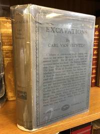 EXCAVATIONS A BOOK OF ADVOCACIES [SIGNED]