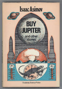 BUY JUPITER AND OTHER STORIES by  Isaac Asimov - First Edition - 1975. - from L. W. Currey, Inc. and Biblio.com