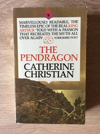 THE PENDRAGON: VARIATIONS ON A THEME OF SIR THOMAS MALORY