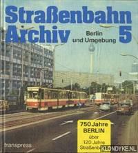 Straßenbahn archiv 5. Berlin und Umgebung