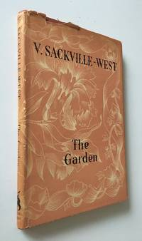 The Garden by  V Sackville-West - First Edition; Third Printing - 1947 - from Time Traveler Books and Biblio.co.uk