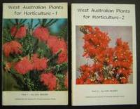 West Australian Wildflowers for Horticulture. Parts 1 AND 2