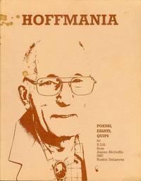 Hoffmania: Poems, Essays, Quips