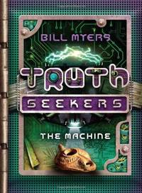 The Machine (A Truth Seekers Novel, Book 1)