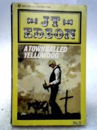 A Town Called Yellowdog