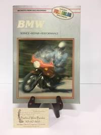 BMW 500-1000cc Twins, 1970-1982 Service, Repair, Performance