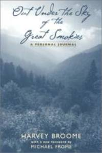 image of Out Under The Sky Of The Great Smokies: A Personal Journal