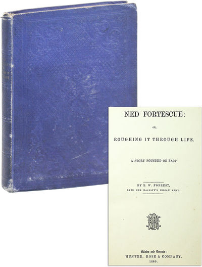 Ottawa: Hunter, Rose & Company, 1869. First Edition. Octavo (22cm.); publisher's blue blind-embossed...