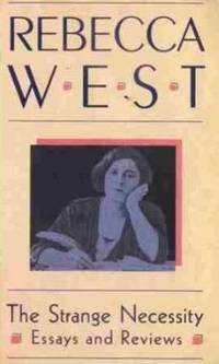The Strange Necessity: Essays and Reviews (Virago Modern Classics)